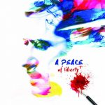 « A Peace of Liberty » : au-delà d'une simple initiative artistique...
